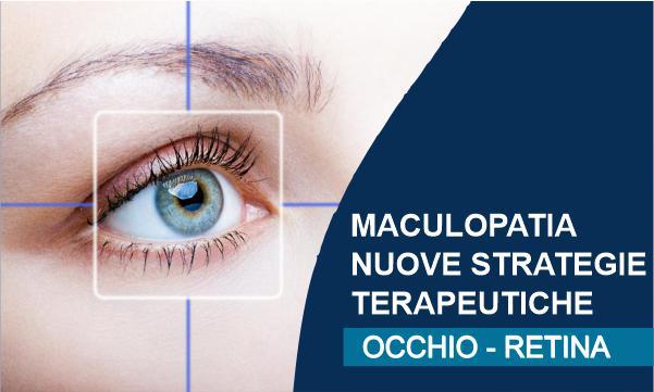 Maculopatia: nuove strategie terapeutiche